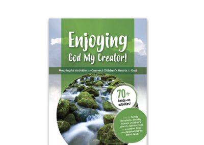 Enjoying God My Creator! (Activity Book)